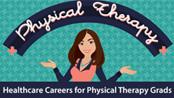 Healthcare Careers for Physical Therapy Grads
